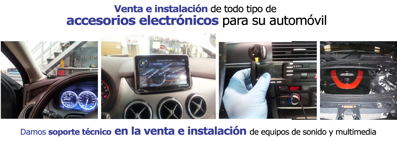 venta e instalacion accesorios electronicos coche